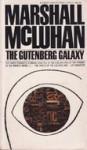 The Gutenberg Galaxy - Marshall McLuhan