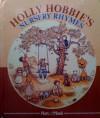 Holly Hobbie's Nursery Rhymes - Holly Hobbie