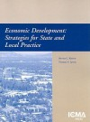 Economic Development: Strategies for State and Local Practice - Steven G. Koven, Thomas S. Lyons
