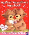 My First Valentine's Day Book (First Holiday Books) - Kingfisher, Kingfisher, Tina McNaughton