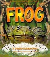 The Life Cycle of a Frog (Bobbie Kalman Books) - Bobbie Kalman, Kathryn Smithyman