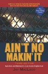 Ain't No Makin' It: Aspirations and Attainment in a Low-Income Neighborhood, Third Edition - Jay MacLeod
