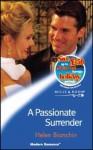 A Passionate Surrender (Modern Romance) - Helen Bianchin