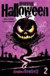 Horror at Halloween: Part Two - Stephen Bowkett