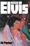 Inside Elvis - Ed Parker