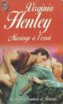 Mariage à l'Essai - Virginia Henley