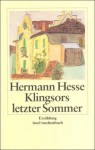 Klingsors letzter Sommer - Hermann Hesse