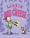 Louise the Big Cheese and the La-di-da Shoes - Elise Primavera, Diane Goode