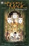 The Burning Girl (The Books of Magic, Book 6) - Peter Gross, John Ney Rieber
