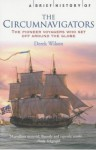 A Brief History Of The Circumnavigators - Derek Wilson