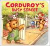 Corduroy's Busy Street (Corduroy - Don Freeman, Lisa McCue