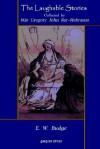 The Laughable Stories Collected by Mar Gregory John Bar-Hebraeus the Syriac Text - Gregory Bar-Hebraeus, E.A. Wallis Budge