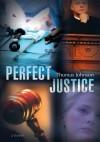 Perfect Justice - Thomas Johnson