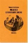 Mujeres lo bastante ricas - Honoré de Balzac