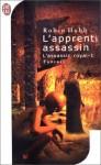 L'Apprenti Assassin (Assassin Royal, #1) - Robin Hobb