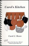 Carol's Kitchen - Carol Moore, Ann Kamano