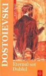 Eternul soţ - Fyodor Dostoyevsky