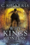 Why Kings Confess - C.S. Harris