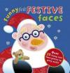 Funny Felt Festive Faces. Hannah Wilson - Hannah Wilson