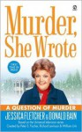A Question of Murder - Donald Bain, Jessica Fletcher