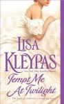Tempt Me at Twilight - Lisa Kleypas