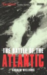 The Battle Of The Atlantic - Andrew Williams