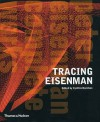 Tracing Eisenman: Peter Eisenman Complete Work - Stan Allen
