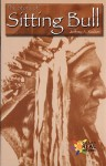 The Story of Sitting Bull - Jeffrey A. Rucker