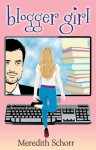 Blogger Girl - Meredith Schorr
