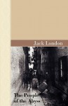 The People of the Abyss - Jack London