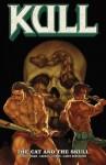 Kull vol. 3 The Cat and the Skull - David Lapham, Sierra Hahn, Gabiel Guzman, Jo Chen, Garry Henderson