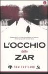 L'occhio dello zar - Sam Eastland, Giancarlo Carlotti