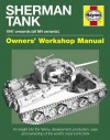 Sherman Tank Manual: An Insight Into the History, Development, Production and Role of the Allied Second World War Tank - Pat Ware