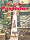 Life of the Powhatan (Native Nations of North America) - Rebecca Sjonger, Bobbie Kalman