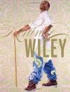 Kehinde Wiley - Robert Carleton Hobbs, Thelma Golden, Sarah Lewis, Peter Halley, Kehinde Wiley, Sarah E. Lewis, Brian Keith Jackson