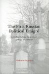 The First Russian Political Emigr: Notes from Beyond the Grave, or Apologia Pro Vita Mea - Vladimir Pecherin, Michael R. Katz