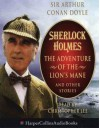 The Adventure of the Lions Mane and Other Stories - Christopher Lee, Arthur Conan Doyle