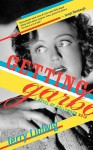 Getting Garbo: A Novel of Hollywood Noir - Jerry Ludwig