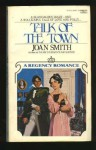 Talk of the Town - Joan Smith