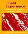 Field Experience: Strategies for Exploring Diversity in Schools - Jesus Garcia, Stanley Zehm