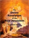 The Divine Revelation of the New Jerusalem: Expanded Edition - Emanuel Swedenborg