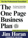 The One Page Business Plan: The Fastest, Easiest Way to Write a Business Plan! - James T. Horan Jr., Tom Peters
