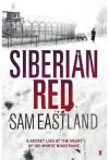 Siberian Red (Inspector Pekkala #3) - Sam Eastland