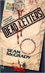 Dead Letters: Dead Letters - Sean McGrady