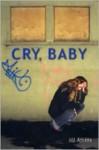 Cry, Baby - Jill Atkins
