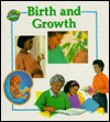 Birth And Growth - Anita Ganeri