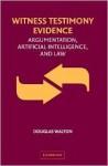 Witness Testimony Evidence: Argumentation, Artificial Intelligence, and Law - Douglas N. Walton