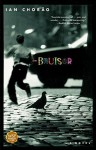 Bruiser: A Novel - Ian Chorao