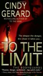 To the Limit (The Bodyguards) - Cindy Gerard