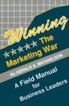 Winning the Marketing War - Gerald A. Michaelson